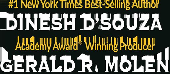Dinesh D'Souza and Gerald R Molen