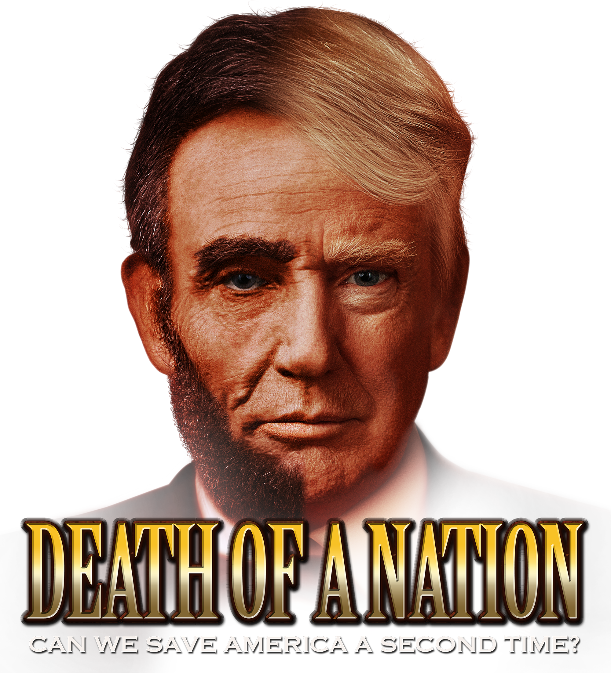 Death of a Nation: Can We Save America A Second Time?